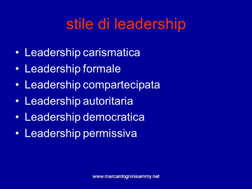 stile di leadership Leadership carismatica Leadership formale Leadership compartecipata Leadership autoritaria Leadership democratica Leadership permi