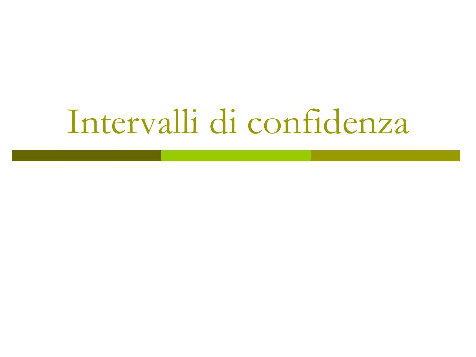 Intervalli di confidenza