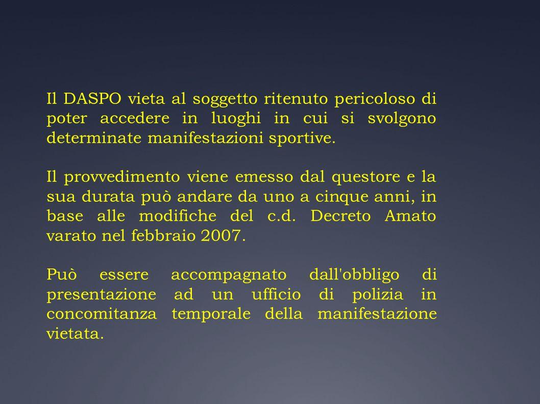 Il DASPO vieta al soggetto ritenuto pericoloso di poter accedere in luoghi in cui si svolgono determinate manifestazioni sportive. Il provvedimento vi