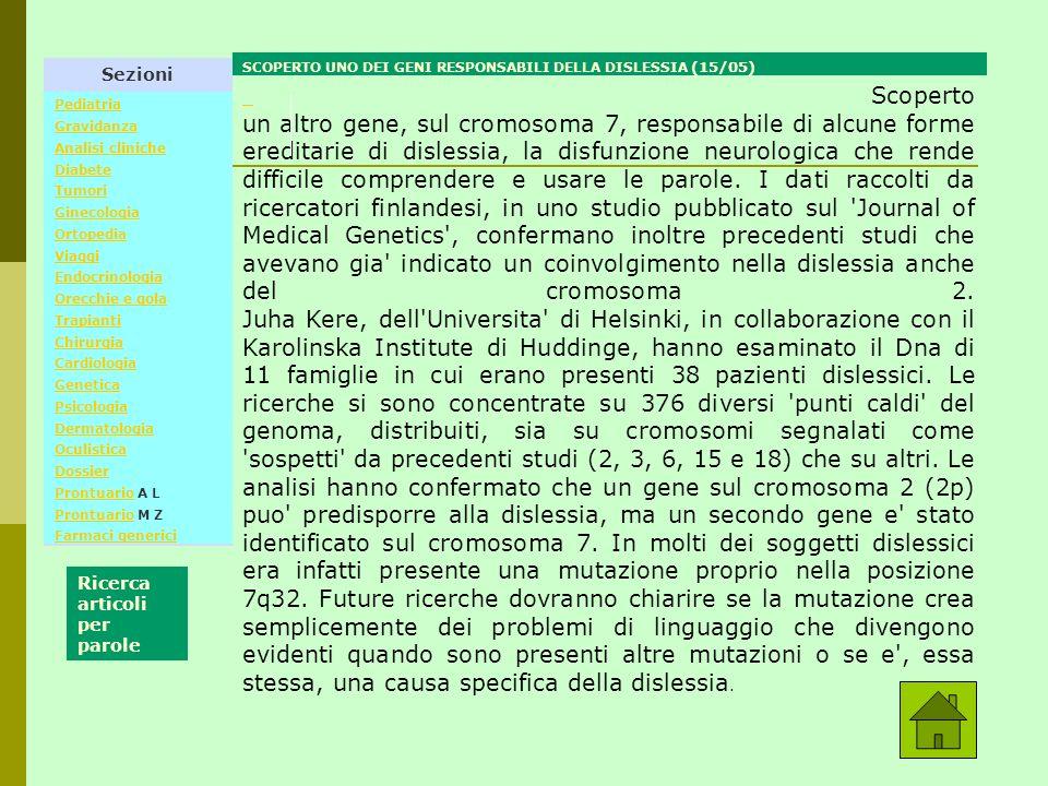 Sezioni Pediatria Gravidanza Analisi cliniche Diabete Tumori Ginecologia Ortopedia Viaggi Endocrinologia Orecchie e gola Trapianti Chirurgia Cardiolog