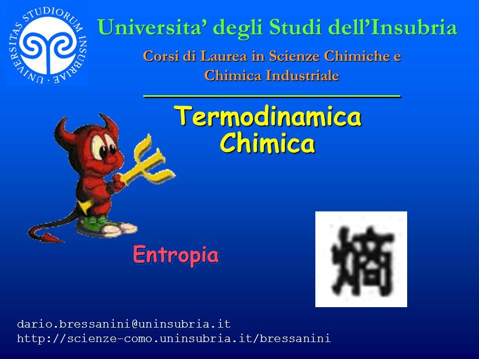 © Dario Bressanini Soluzione S 2 = n C V,m ln(T f /T i ) S 2 = n C V,m ln(T f /T i ) T f = 373.15 K T i = 298.15 K n = 0.0204 moli C V,m = 12.48 JK -1 mol -1 V T S 1 S 1 S 2 S 2 S 2 = 0.057 JK -1 S 2 = 0.057 JK -1 S = S 1 + S 2 = 0.175 JK -1 S = S 1 + S 2 = 0.175 JK -1
