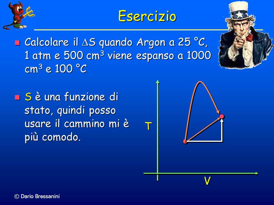 © Dario Bressanini Calcolo di S tot Per calcolare S di processo IRREVERSIBILE, dobbiamo inventarci un cammino reversibile che unisca i due stati, e ca