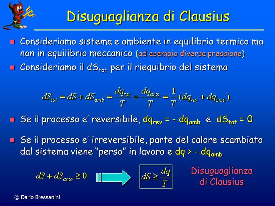 © Dario Bressanini Soluzione S 2 = n C V,m ln(T f /T i ) S 2 = n C V,m ln(T f /T i ) T f = 373.15 K T i = 298.15 K n = 0.0204 moli C V,m = 12.48 JK -1