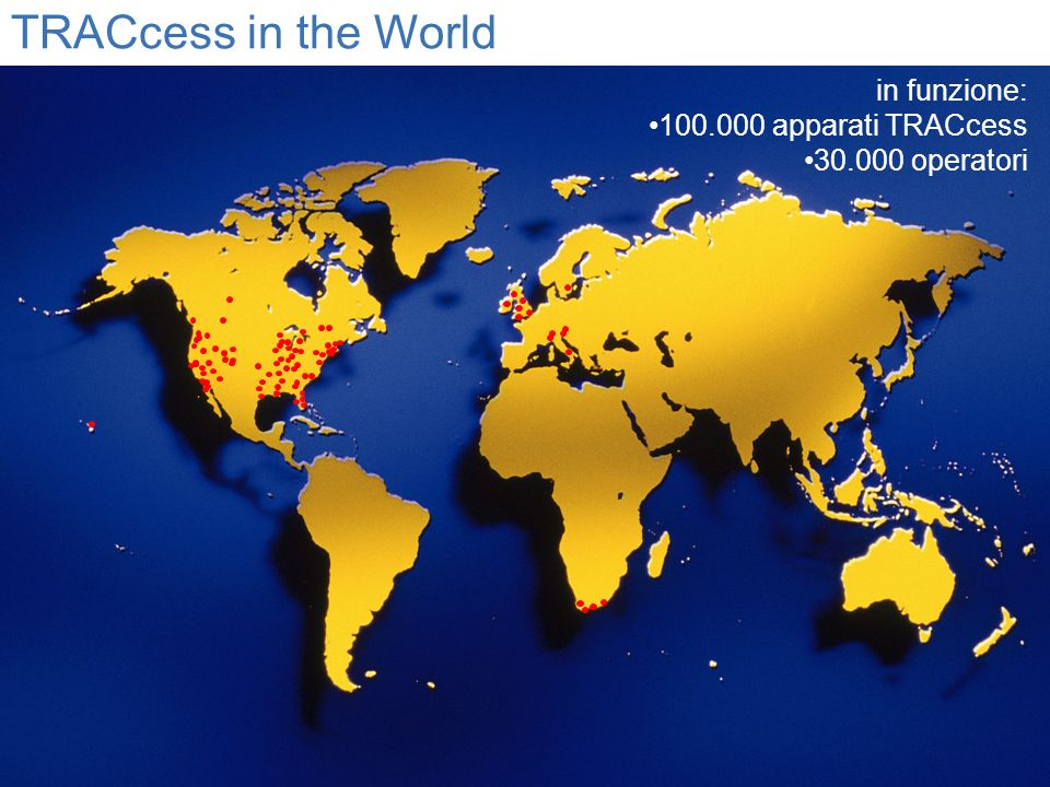 TRACcess in the World in funzione: 100.000 apparati TRACcess 30.000 operatori