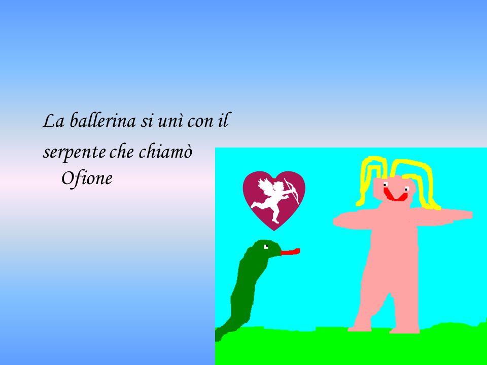 La ballerina si unì con il serpente che chiamò Ofione