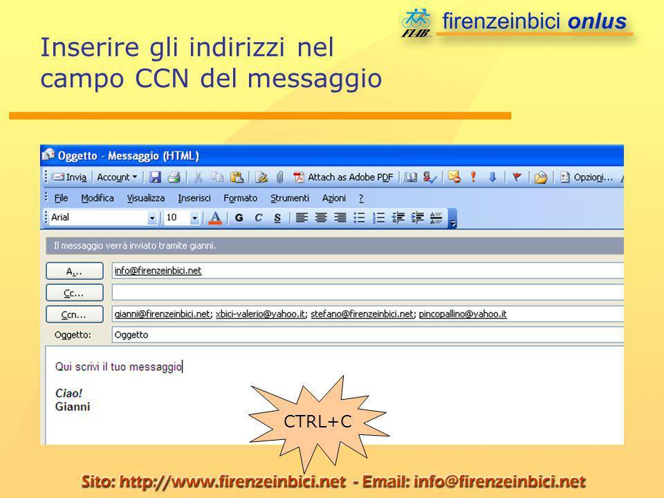 Inserire gli indirizzi nel campo CCN del messaggio CTRL+C