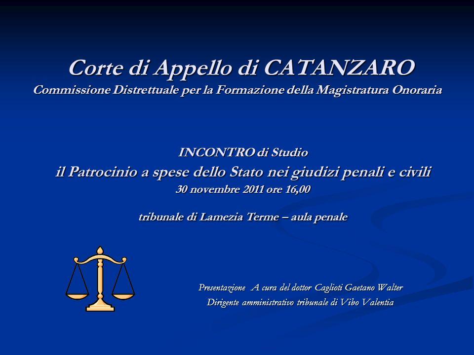 Corte di Appello di CATANZARO Commissione Distrettuale per la Formazione della Magistratura Onoraria Corte di Appello di CATANZARO Commissione Distret