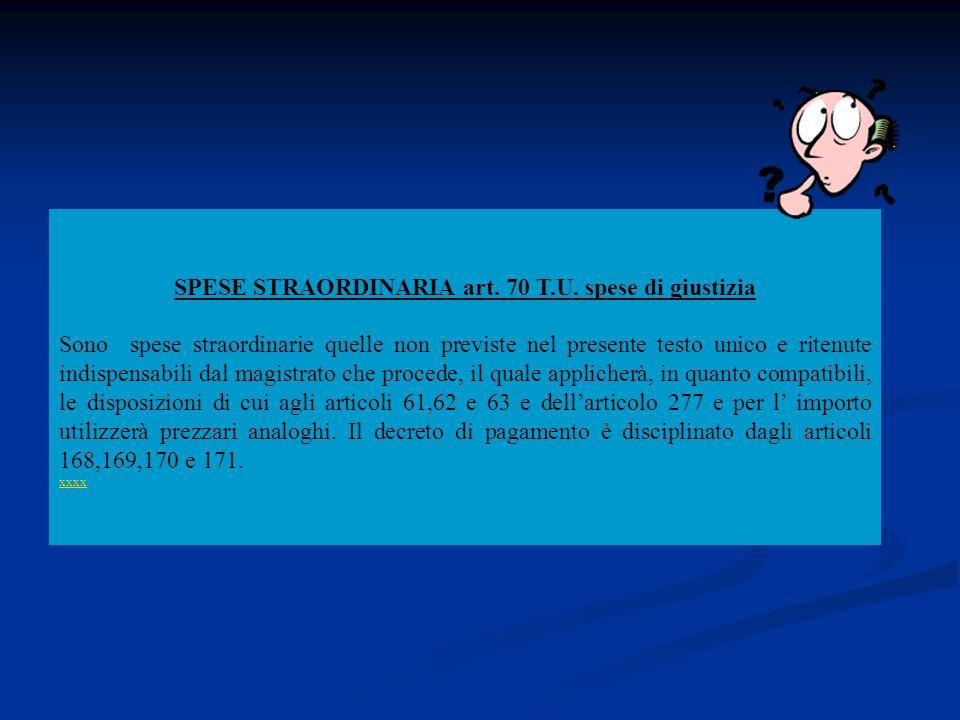 Istituzione del patrocinio ( art.74 testo unico spese di giustizia)art.