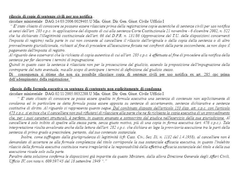 rilascio di copie di sentenze civili per uso notifica.. circolare ministeriale DAG.14/03/2006.0029405.U Min. Giust. Dir. Gen. Giust. Civile Ufficio I