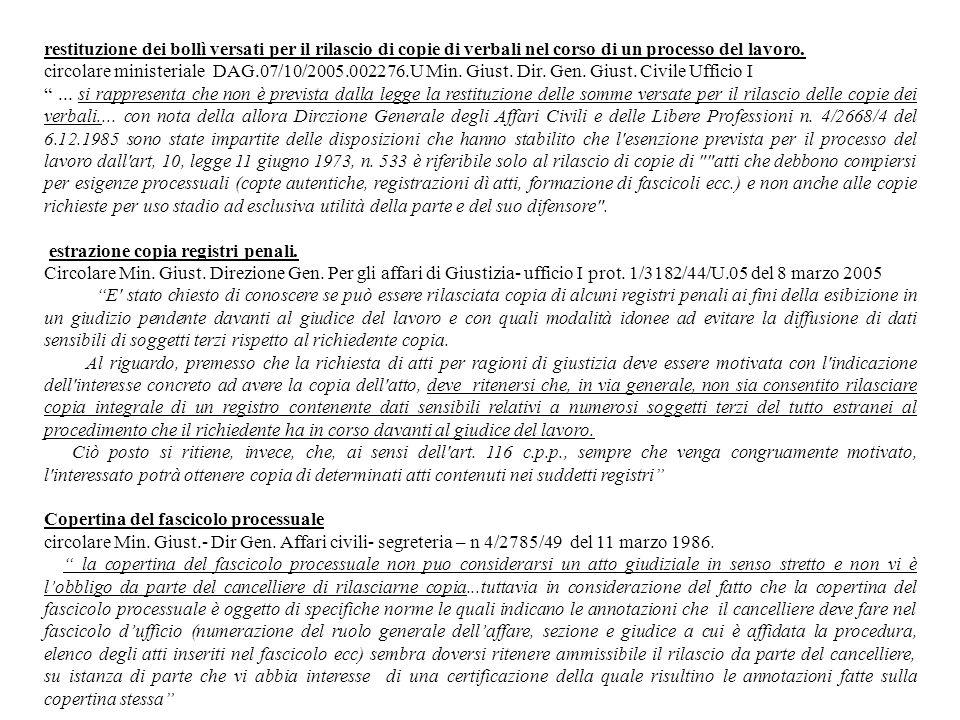 restituzione dei bollì versati per il rilascio di copie di verbali nel corso di un processo del lavoro. circolare ministeriale DAG.07/10/2005.002276.U