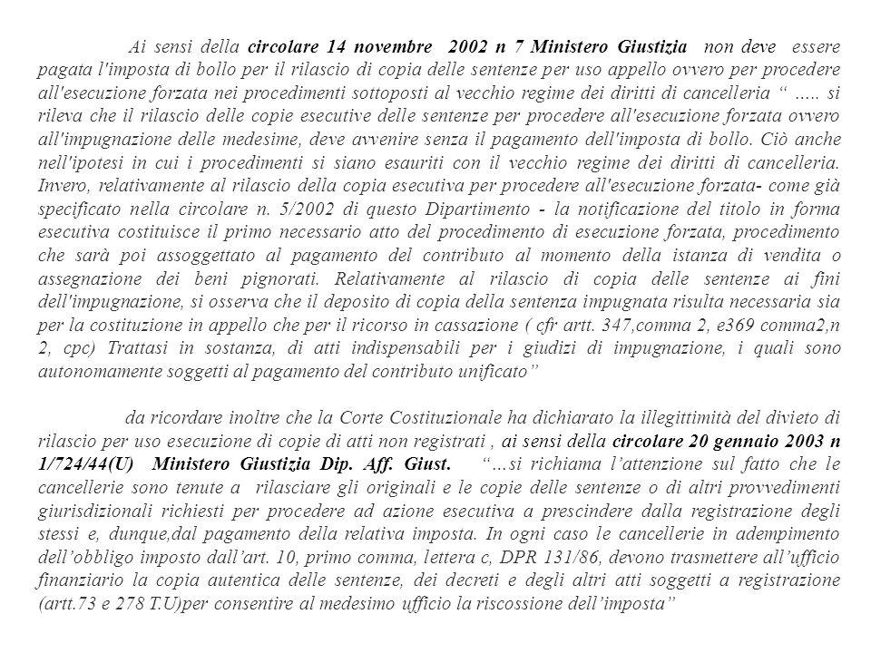 Ai sensi della circolare 14 novembre 2002 n 7 Ministero Giustizia non deve essere pagata l'imposta di bollo per il rilascio di copia delle sentenze pe