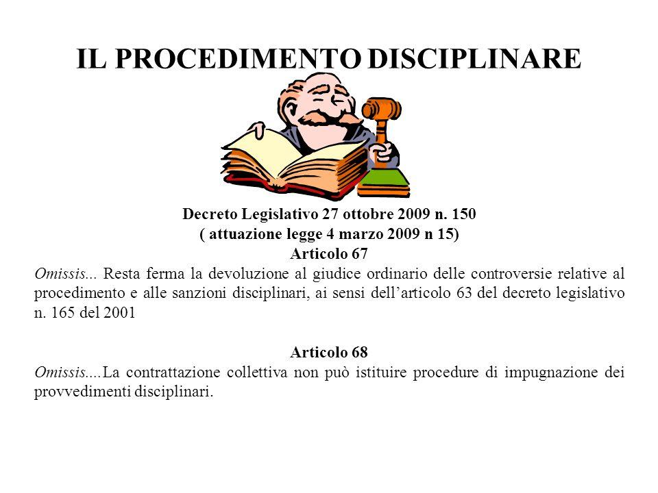 IL PROCEDIMENTO DISCIPLINARE Decreto Legislativo 27 ottobre 2009 n.