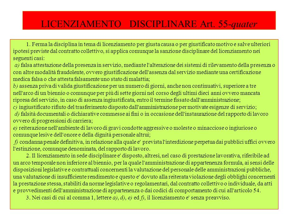 LICENZIAMENTO DISCIPLINARE Art.55-quater 1.