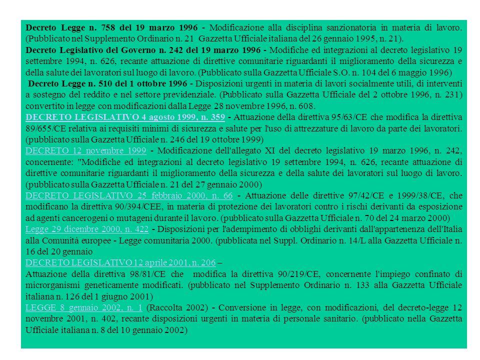 Decreto Legge n. 758 del 19 marzo 1996 - Modificazione alla disciplina sanzionatoria in materia di lavoro. (Pubblicato nel Supplemento Ordinario n. 21