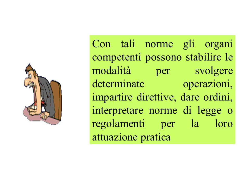 LEFFICACIA DELLE NORME INTERNE può essere di due tipi: COGENTE NON COGENTE