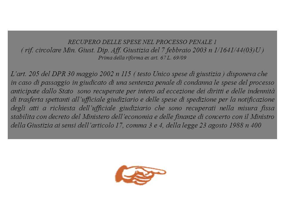 RECUPERO DELLE SPESE NEL PROCESSO PENALE 2-1 ( rif.