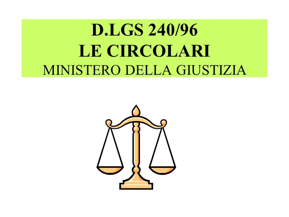 Circolare n 14 del 30 ottobre 2006 - Ministero della Giustizia – Dipartimento dellOrganizzazione Giudiziaria, del Personale e dei servizi Nota 25 gennaio 2007, senza numero, del Consiglio Superiore della Magistratura Circolare Prot.