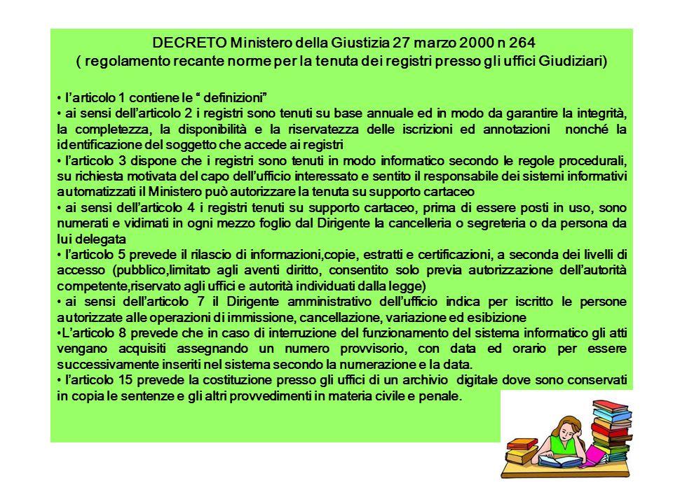 DECRETO Ministero della Giustizia 1 Dicembre 2001 ( registri che devono essere tenuti presso gli uffici giudiziari ) lart.