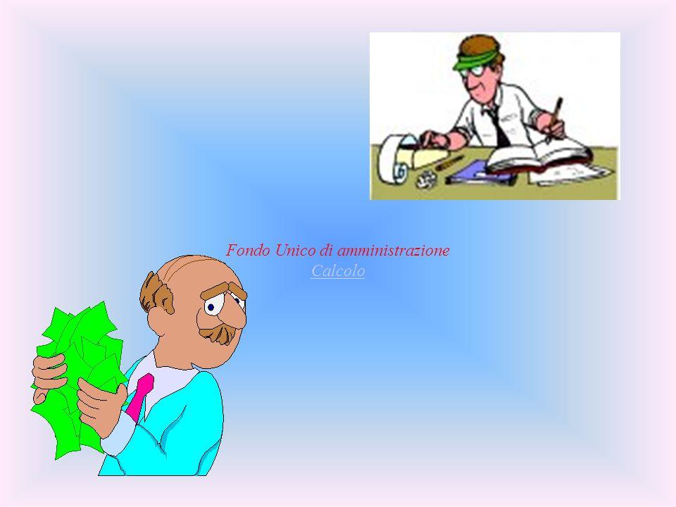 Fondo Unico di amministrazione Calcolo