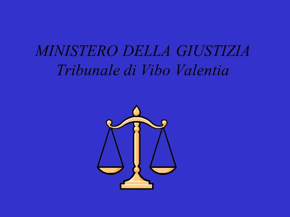 MINISTERO DELLA GIUSTIZIA Tribunale di Vibo Valentia