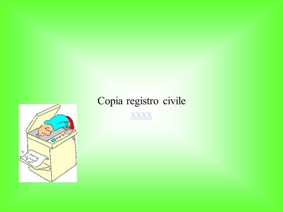 Copia registro civile xxxx