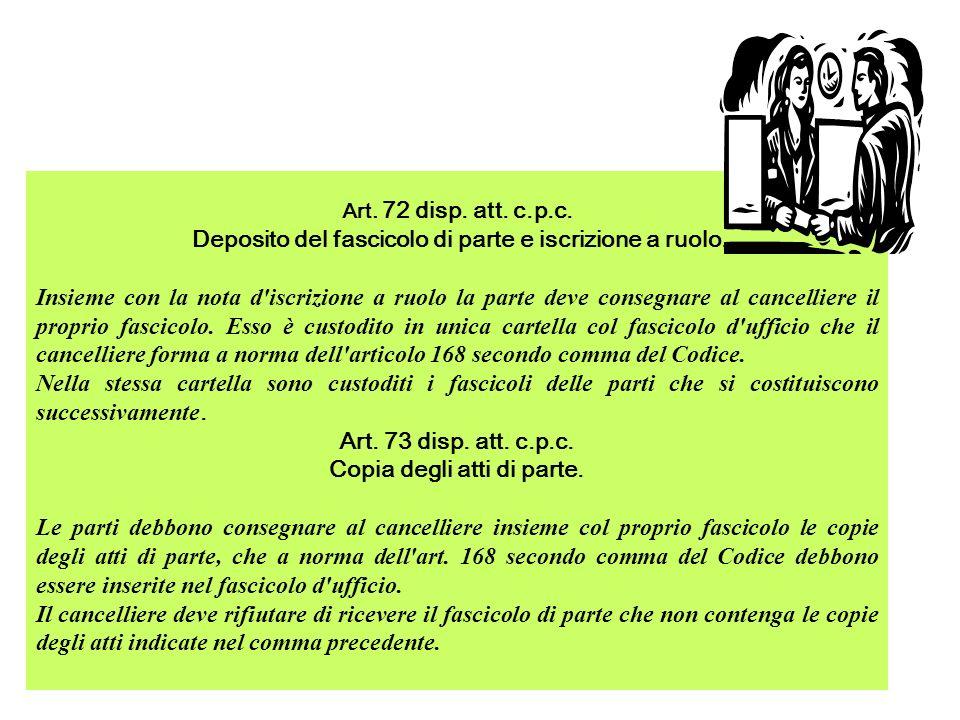 Art.72 disp. att. c.p.c. Deposito del fascicolo di parte e iscrizione a ruolo.