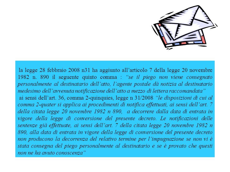 la legge 28 febbraio 2008 n31 ha aggiunto allarticolo 7 della legge 20 novembre 1982 n.