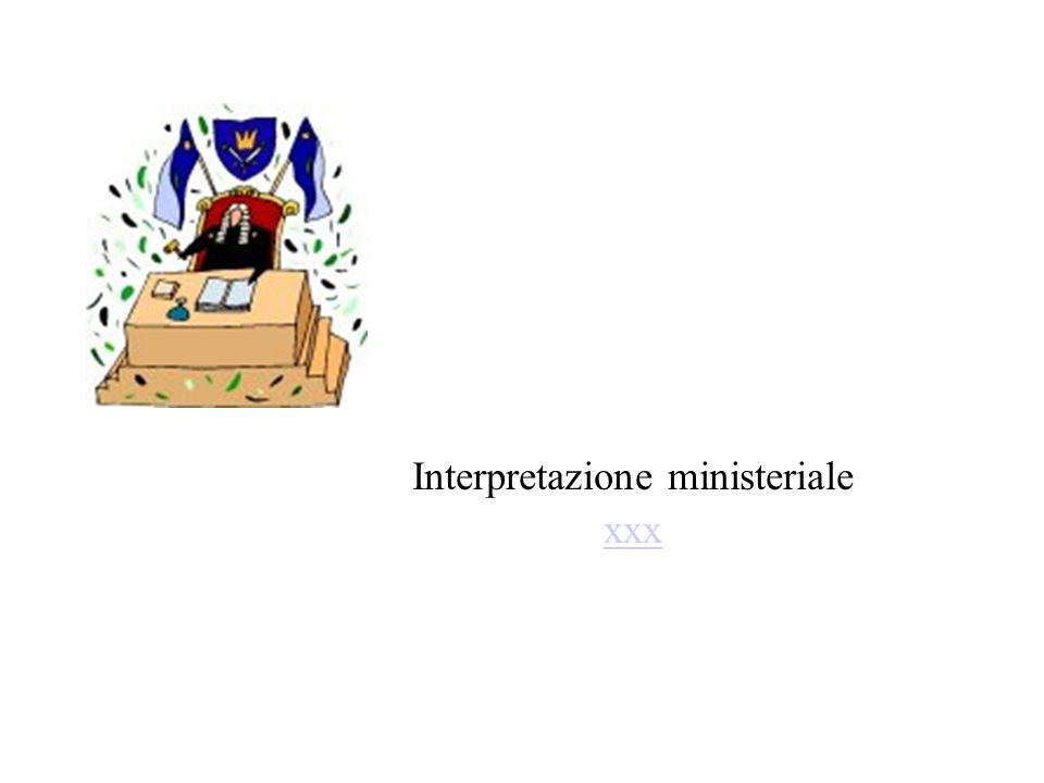 Interpretazione ministeriale xxx