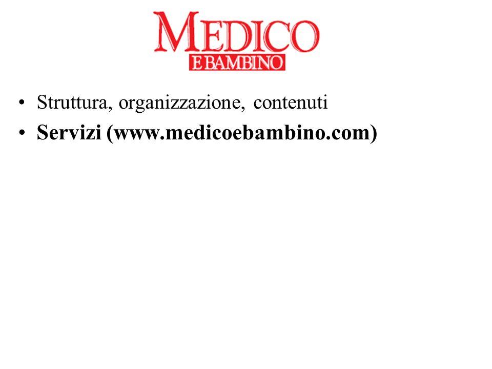 Struttura, organizzazione, contenuti Servizi (www.medicoebambino.com)