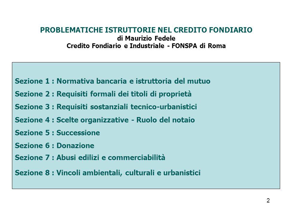 23 Successione – tecniche istruttorie per la tutela della garanzia ipotecaria L art.