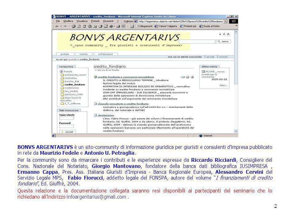 2 BONVS ARGENTARIVS è un sito-community di informazione giuridica per giuristi e consulenti d impresa pubblicato in rete da Maurizio Fedele e Antonio U.