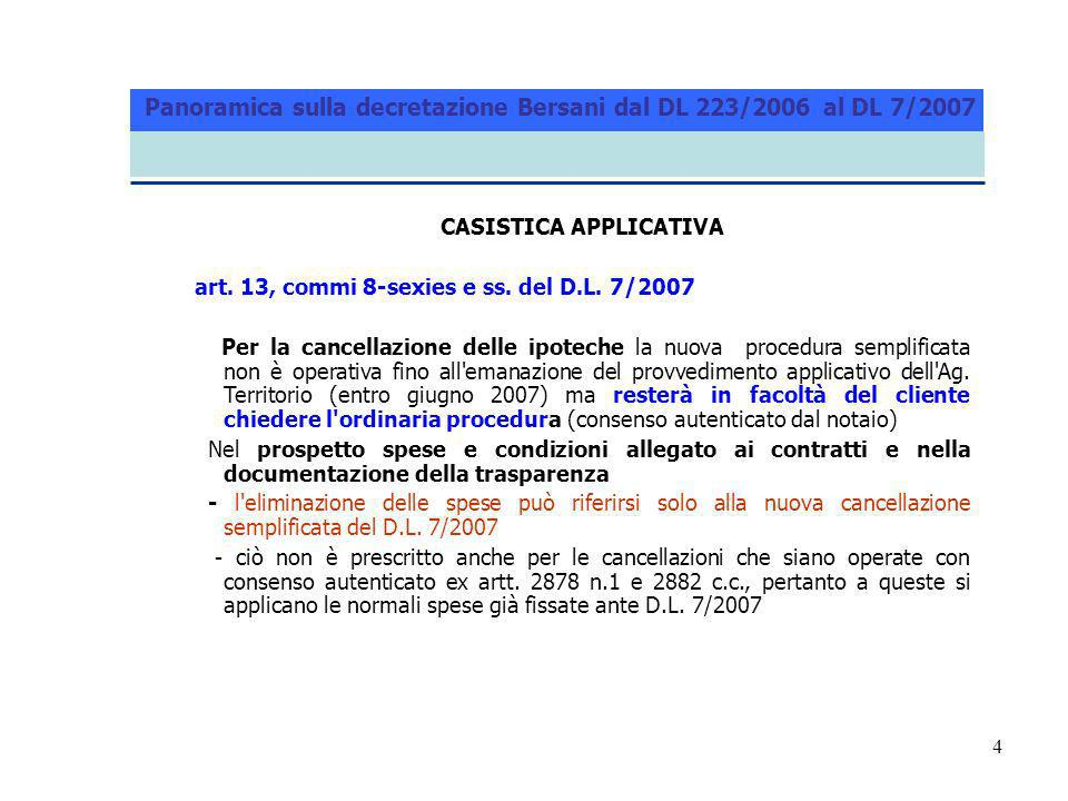 4 CASISTICA APPLICATIVA art. 13, commi 8-sexies e ss.