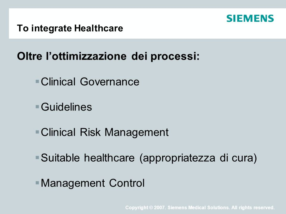 Copyright © 2007.Siemens Medical Solutions. All rights reserved.