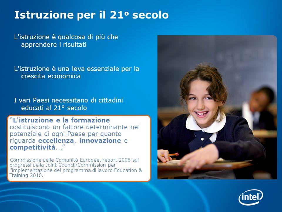 L istruzione deve formare le competenze per il 21 o secolo Alfabetismo tecnologico e multimediale Comunicazione efficace Pensiero critico Capacità di risolvere i problemi Collaborazione