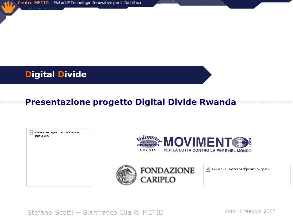 Centro METID - Metodi E Tecnologie Innovative per la Didattica Politecnico di Milano S.