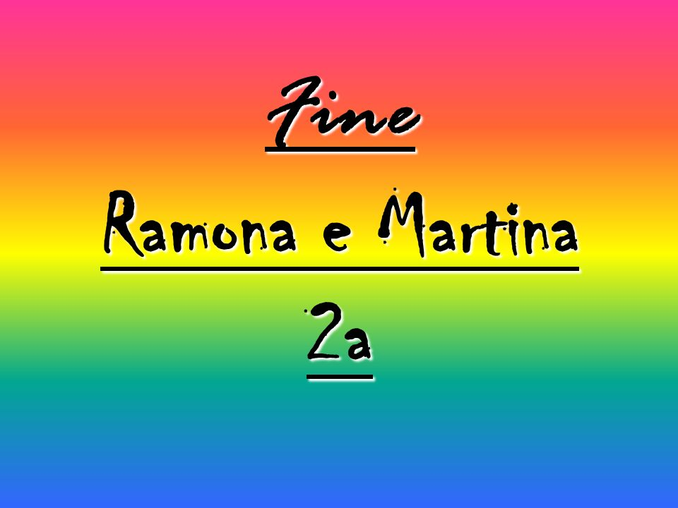 Fine Ramona e Martina 2a