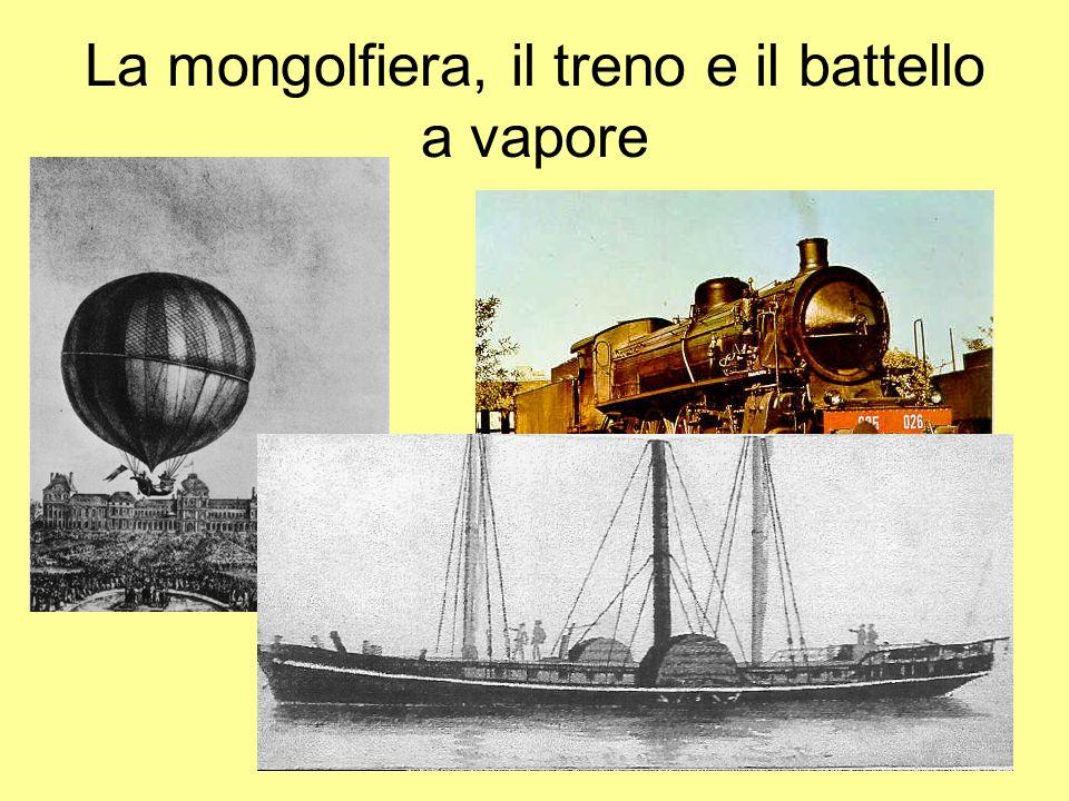 La mongolfiera, il treno e il battello a vapore