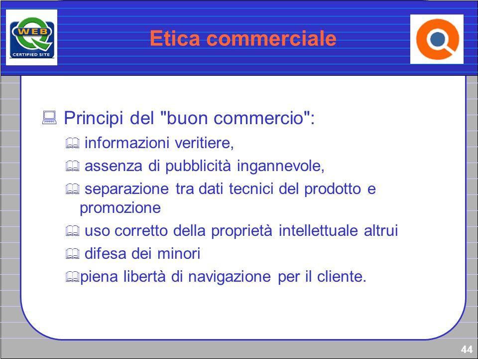 44 Etica commerciale Principi del