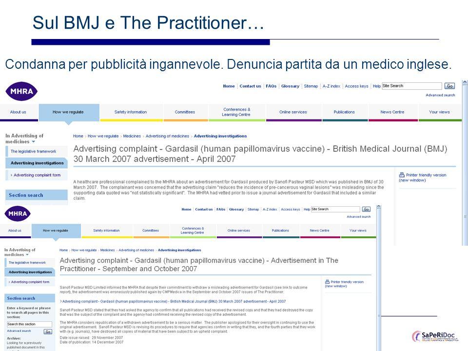30 Sul BMJ e The Practitioner… Condanna per pubblicità ingannevole. Denuncia partita da un medico inglese.