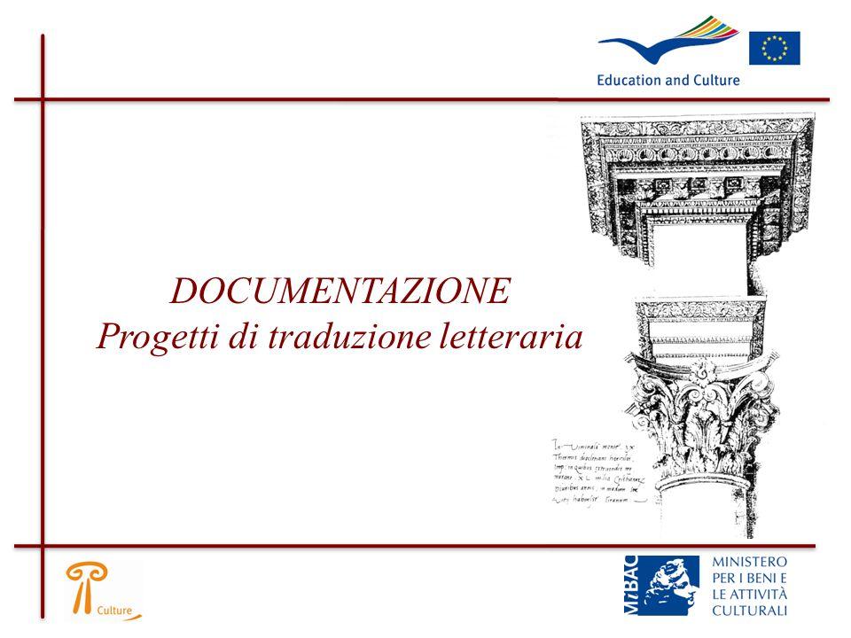 Una copia di ciascun libro originale proposto per la traduzione; Sono ammesse fotocopie nel caso di opere rare o preziose Curriculum vitae traduttori