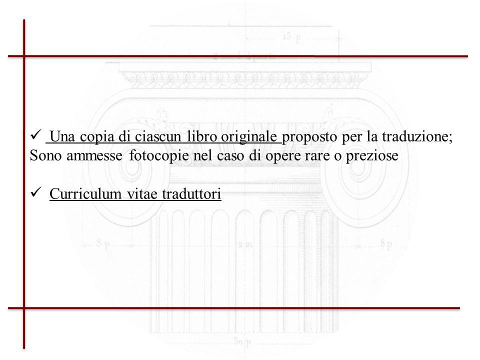 Criteri di ammissibilità specifici (integrazione al Cap V della GUIDA AL PROGRAMMA con nota dellAgenzia Esecutiva EACEA, Brussels, del 18.10.2009) Una dichiarazione donore (cfr.