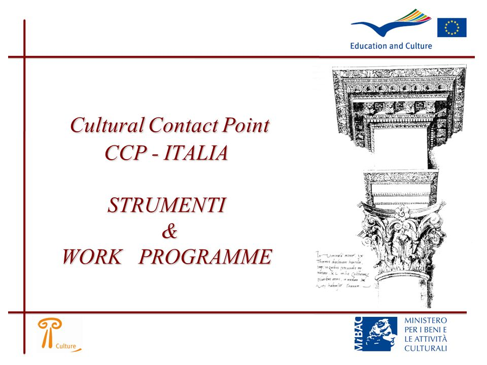 Cultural Contact Point CCP - ITALIA STRUMENTI & WORK PROGRAMME