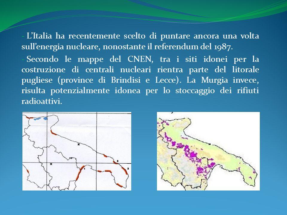 - LItalia ha recentemente scelto di puntare ancora una volta sullenergia nucleare, nonostante il referendum del 1987.