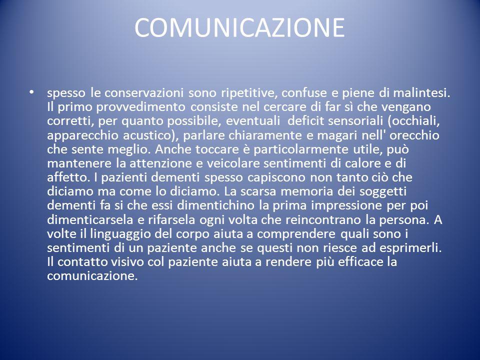 COMUNICAZIONE spesso le conservazioni sono ripetitive, confuse e piene di malintesi. Il primo provvedimento consiste nel cercare di far sì che vengano