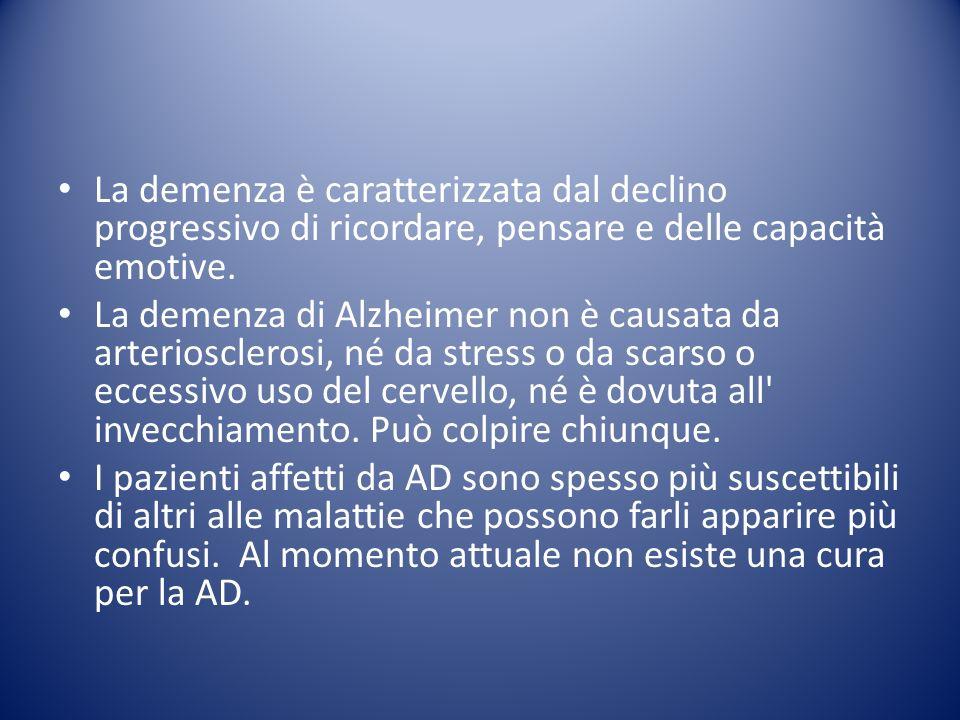 La demenza è caratterizzata dal declino progressivo di ricordare, pensare e delle capacità emotive. La demenza di Alzheimer non è causata da arteriosc