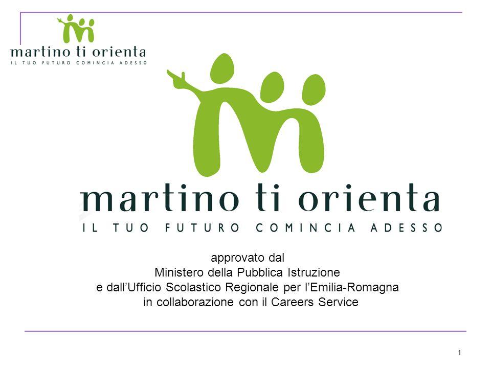1 approvato dal Ministero della Pubblica Istruzione e dallUfficio Scolastico Regionale per lEmilia-Romagna in collaborazione con il Careers Service