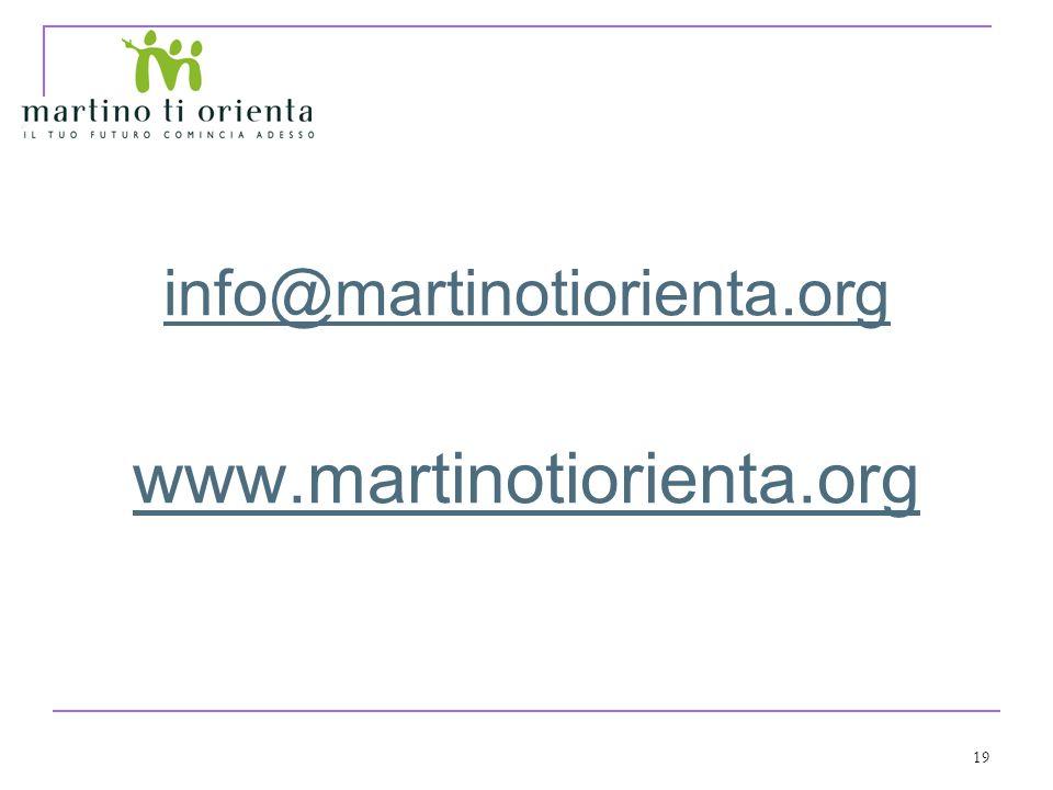 19 info@martinotiorienta.org www.martinotiorienta.org