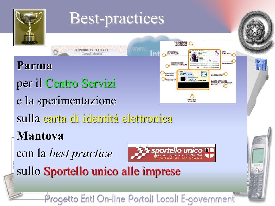Best-practicesParma per il Centro Servizi e la sperimentazione sulla carta di identità elettronica Mantova con la best practice sullo Sportello unico alle imprese