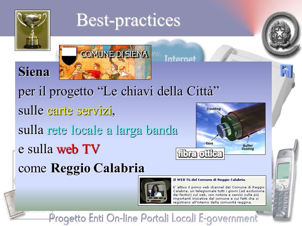 Best-practicesSiena per il progetto Le chiavi della Città sulle carte servizi, sulla rete locale a larga banda e sulla web TV come Reggio Calabria
