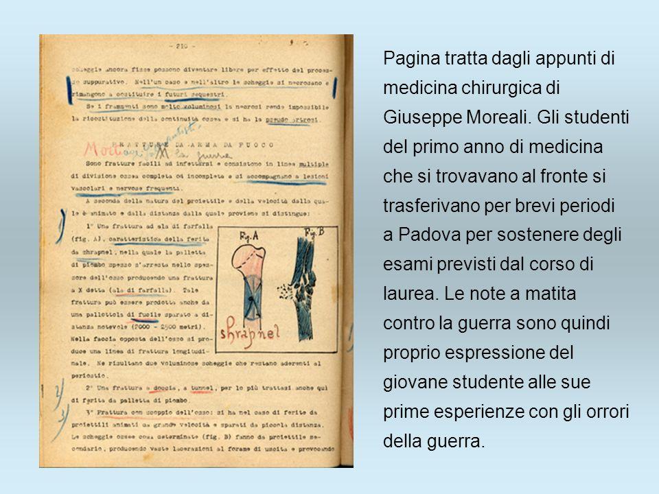 Pagina tratta dagli appunti di medicina chirurgica di Giuseppe Moreali. Gli studenti del primo anno di medicina che si trovavano al fronte si trasferi